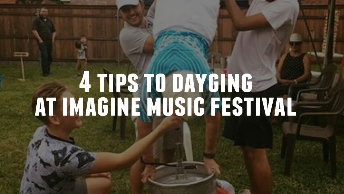Day Drinking at Imagine Music Festival 2017